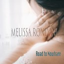 Melissa Rondani - Heart of My Moment
