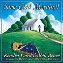 Kendra Ward Bob Bence - God Be With You