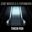 Fernando Casal GERRY MENESES EL EXPERIMIENTO - Carta