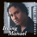 Irving Manuel - Si Tu No Estas