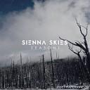Sienna Skies - Even Stronger