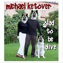 Michael Ketover - Mister Otter