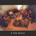 S Eric Ketzer - Dreams Come