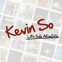 Kevin So - Champion Of The World live