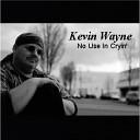 Kevin Wayne - Silver Moon Rising