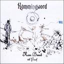 Hummingword - Bringin It Back feat Stevie Culture