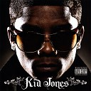 Kid Jones - How You Like That feat L V McCree Domi Younger
