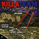 Killa Team - That s Gangsta
