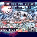 King Dice O feat Dice Cannon - One by One feat Dice Cannon