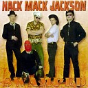 Hack Mack Jackson - Long Haired Country Boy