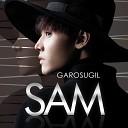 SAM feat - GAROSUGIL