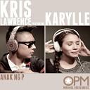 Kris Lawrence feat Karylle - Anak Ng P feat Karylle