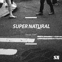 Super Natural - DANCE MUZIK