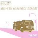 Kurz And The Control Theory - John Young Gun