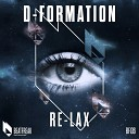D Formation - Re Lax 5th Mix