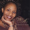 Lady A Consecrated Praise - I Love You