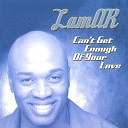 LAMAR - Can t Get Enough Of Your Love Rap Feat C Boogie of Sureshot