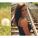Lana Kress - If I m Not Already Crazy