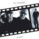 La Revancha - Mi sue o y mis Llantos