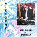 Larry Bullion - I Don t Wanna Know