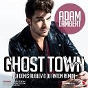 Лев booking 7 926 322 43 44 7 925 585 777 5 - Adam Lambert Ghost Town Dj Denis Rublev Dj Anton remix