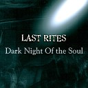 Last Rites - Within the Fire of Your Soul
