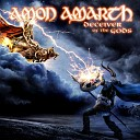 Amon Amarth - Deceiver of The Gods 2013