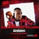 B o B feat Hayley Williams - Airplanes Dj PM Club Mix