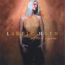 Laurie Horn - Bringin Me Down