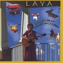 Laya - Walk Outside Look Around