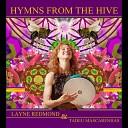 Layne Redmond - Mantra of the Bee Goddess