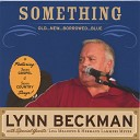 Lynn Beckman - I ll Be Over You By Then