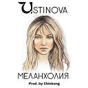 Ustinova - Меланхолия ChinKong production