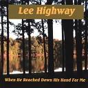 Lee Highway - A Stone the Builders Refused