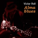Victor Roll Victor Cifuentes Jorge Borja Johann Cobo feat Tabi - Blues de la Semana