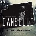 Gancello - Сам Все Знаю Dennis Moskvin Remix