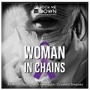 Lock Me Down feat Rodrigo Cruz Carla Hiratsuca Eduardo Spadaro - Woman in Chains