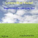 Levana Bhat Yisrael - The Lion of Judah