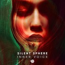 Silent Sphere - Inner Voice Original Mix