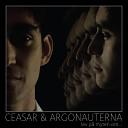 Ceasar Argonauterna - Solen