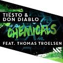 Tiesto & Don Diablo feat. Thomas Troelsen - Chemicals (DJ Denis Rublev Bootleg)