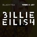 blacktea Young A Jay - Billie Eilish