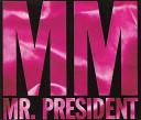 Mr President - M M 12 Dancehall Style