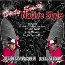 Lil Mike Funny Bone - Born to Raze Hell