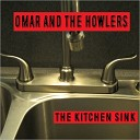 Omar And The Howlers - Black Bottom