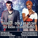 Imany - Don't Be So Shy (DJ Vadim Adamov Radio Edit)