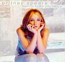 Britney Spears - Born To Make You Happy (Instrumental)