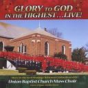 Lisa Nelson and Union Baptist Church Mass Choir - He Shall Be King of Kings Live