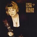 Lisa Mann - Little Sister You Ain t Suffer