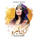 Aryana Sayeed - Grana Delbara